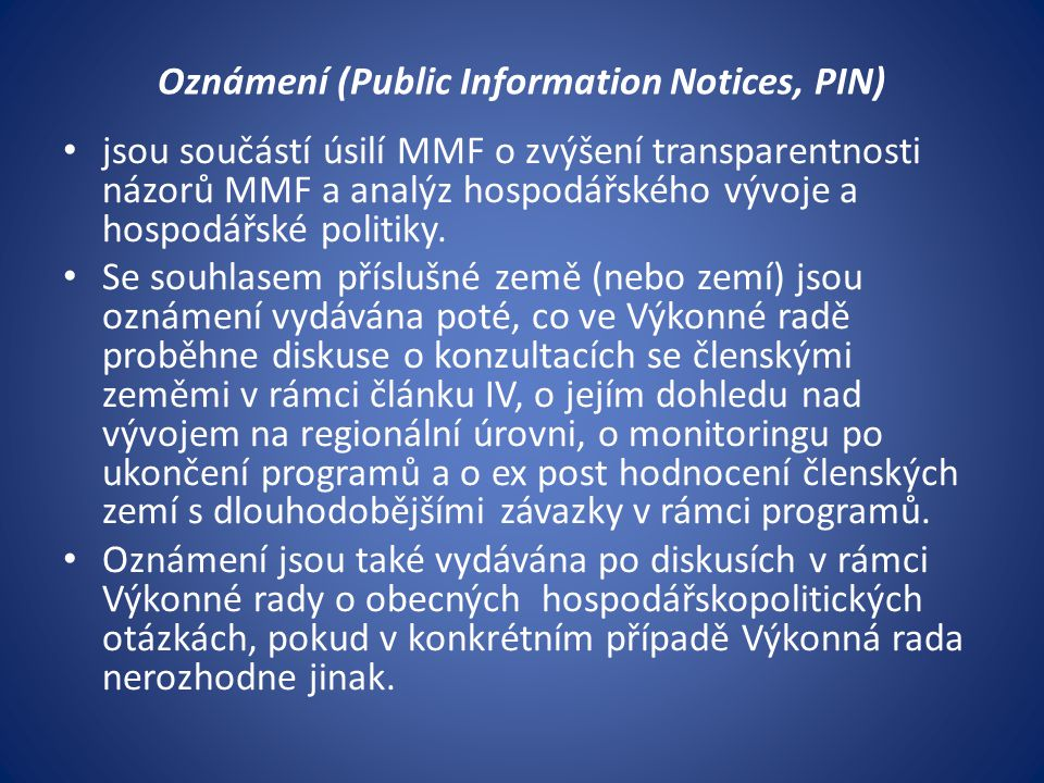 Oznámení (Public Information Notices, PIN)