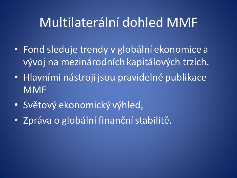 Multilaterální dohled MMF