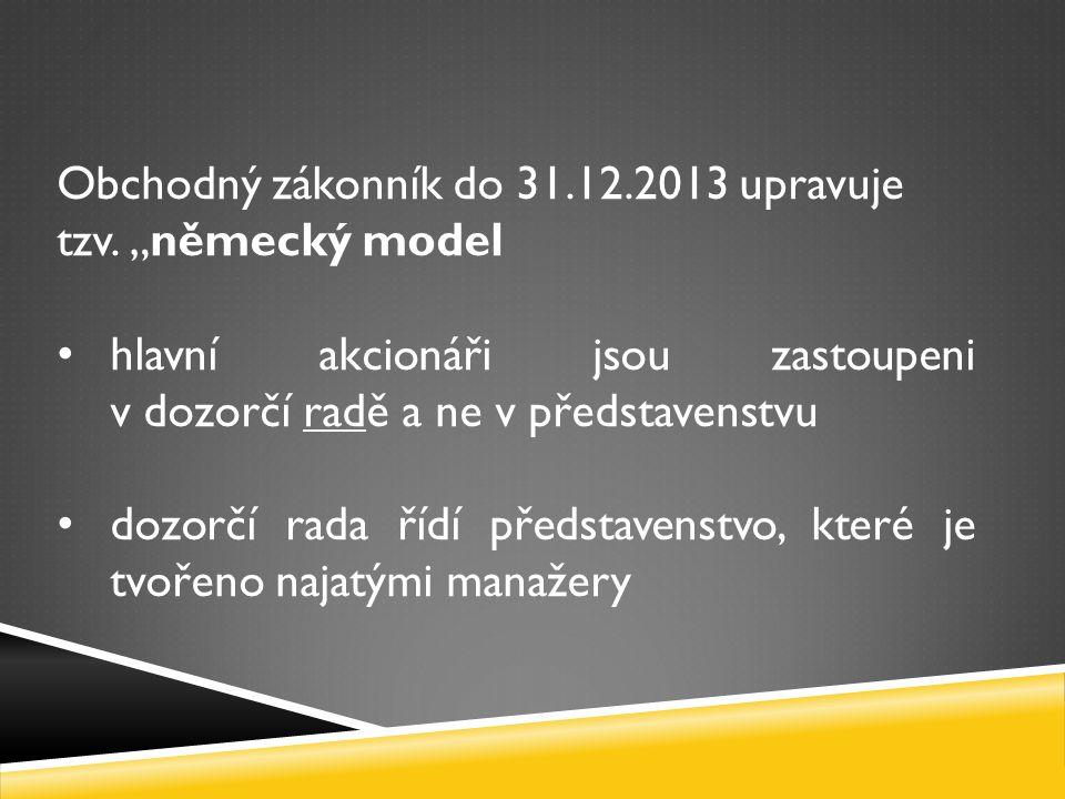 Obchodný zákonník do 31.12.2013 upravuje