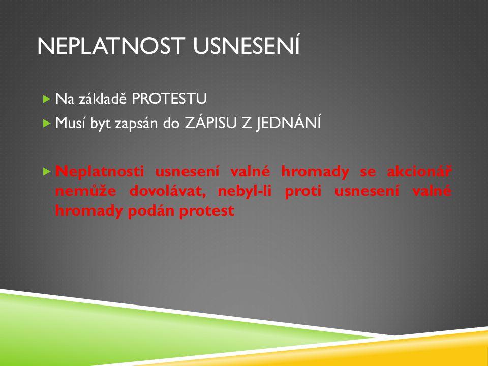 Neplatnost Usnesení Na základě PROTESTU