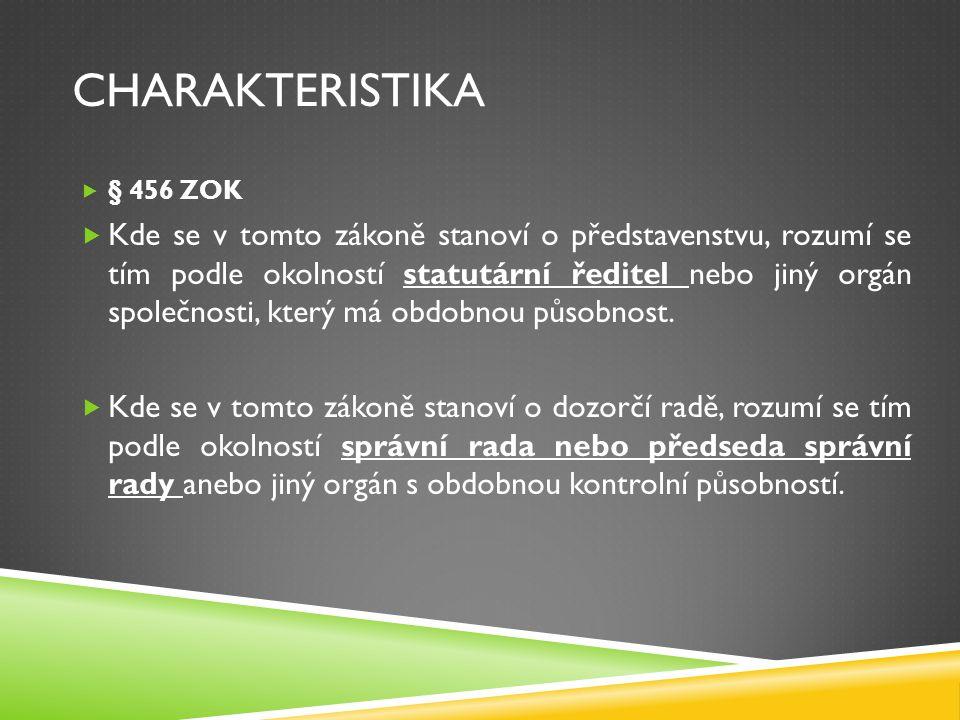 charakteristika § 456 ZOK.