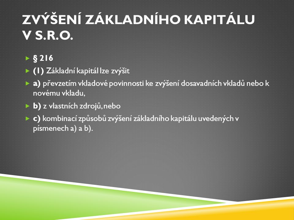Zvýšení základního kapitálu v S.R.O.