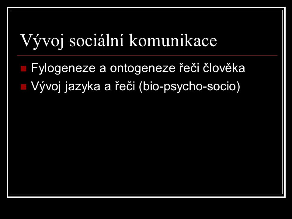 Vývoj sociální komunikace