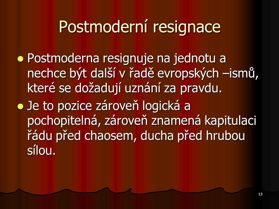 Postmoderní resignace