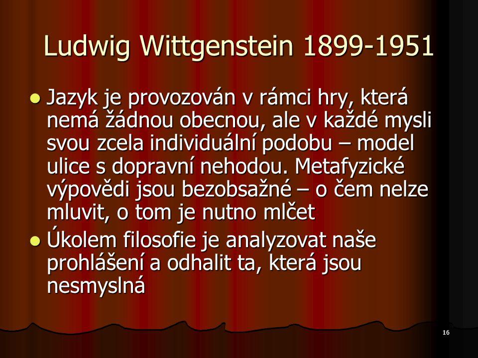 Ludwig Wittgenstein 1899-1951