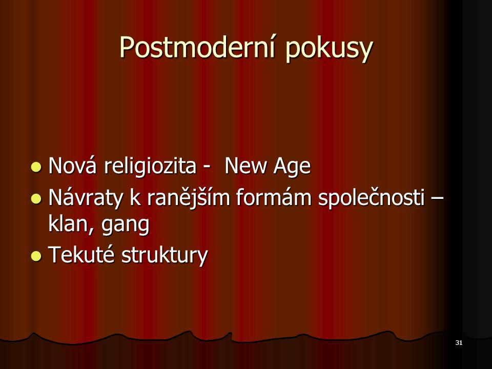 Postmoderní pokusy Nová religiozita - New Age