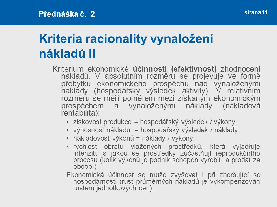 Kriteria racionality vynaložení nákladů II