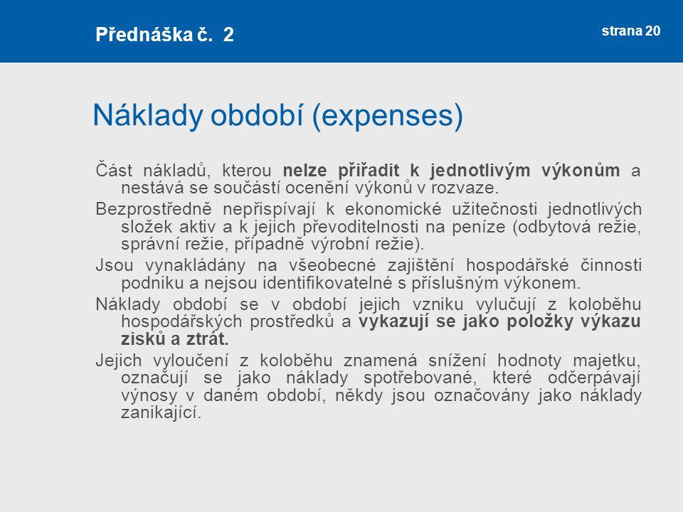Náklady období (expenses)
