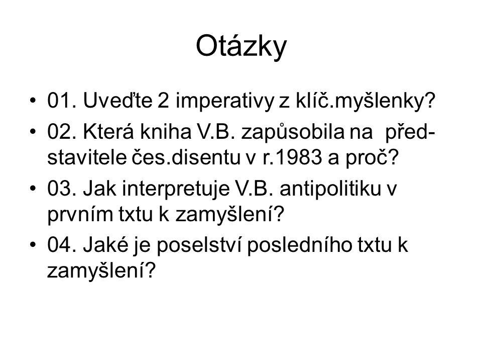 Otázky 01. Uveďte 2 imperativy z klíč.myšlenky