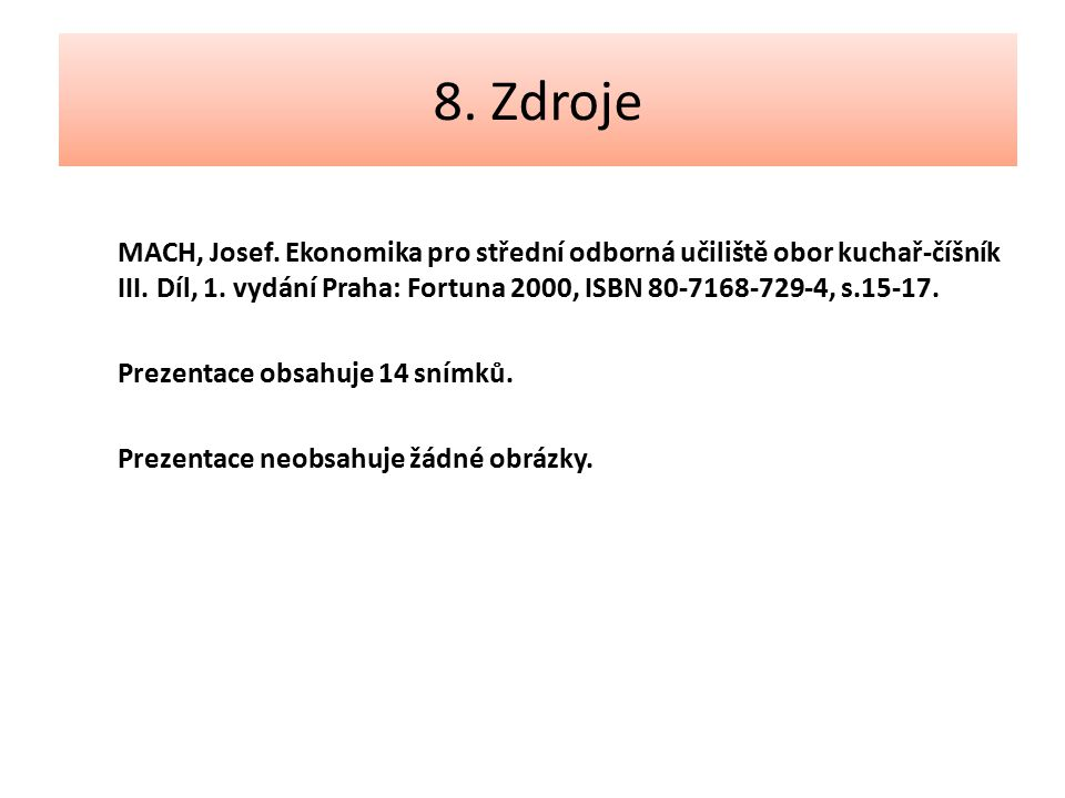 8. Zdroje