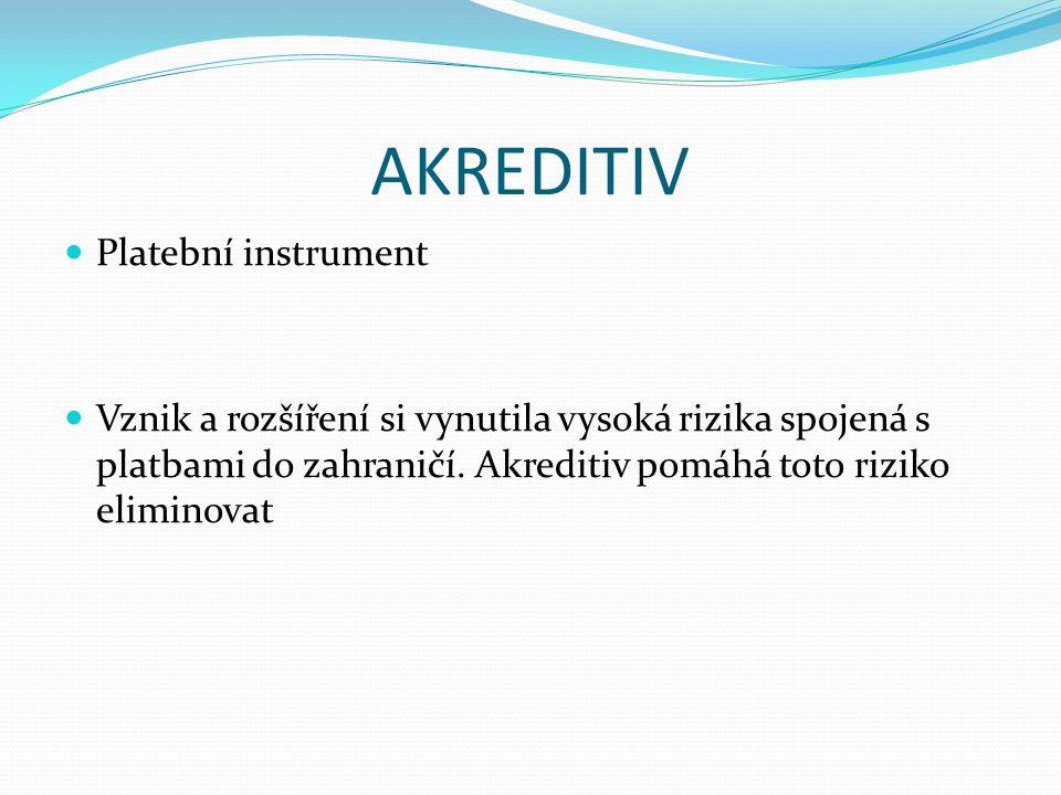 AKREDITIV Platební instrument