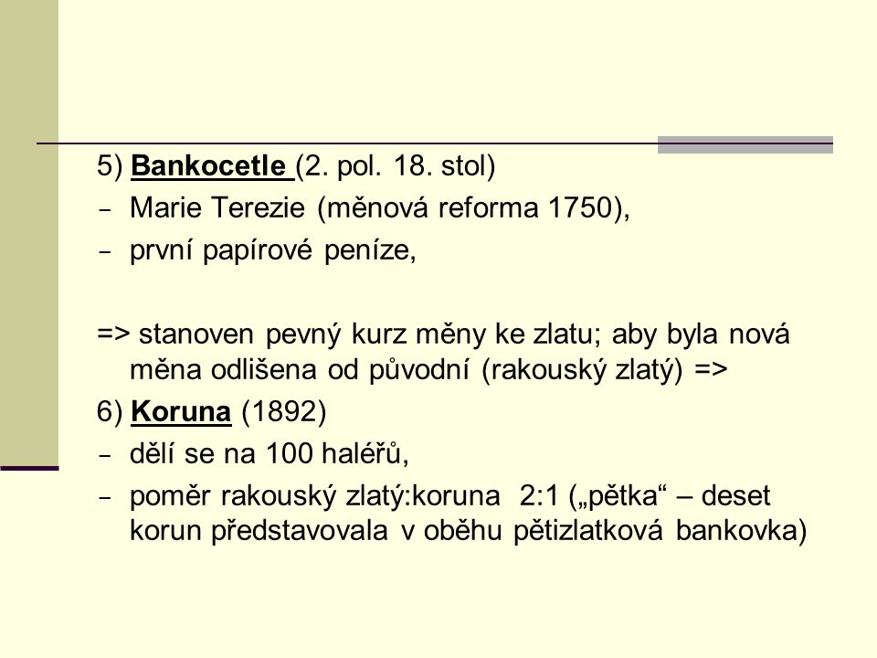 5) Bankocetle (2. pol. 18. stol)