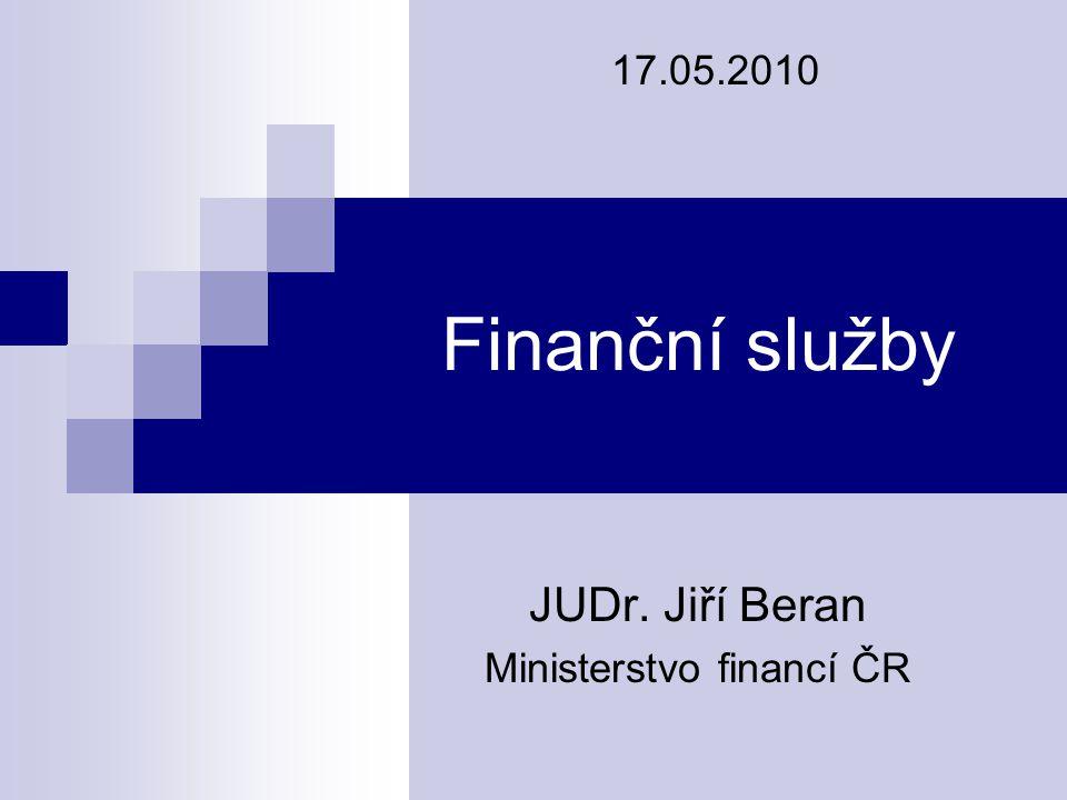 JUDr. Jiří Beran Ministerstvo financí ČR