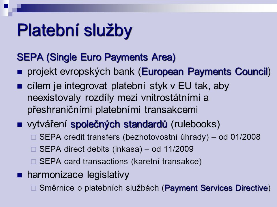 Platební služby SEPA (Single Euro Payments Area)