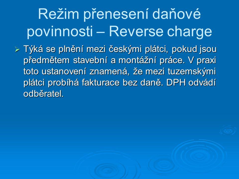 Režim přenesení daňové povinnosti – Reverse charge