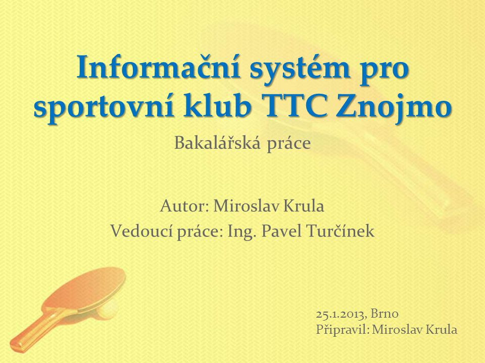 Informační systém pro sportovní klub TTC Znojmo