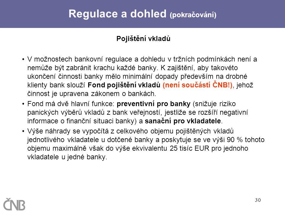 Regulace a dohled (pokračování)