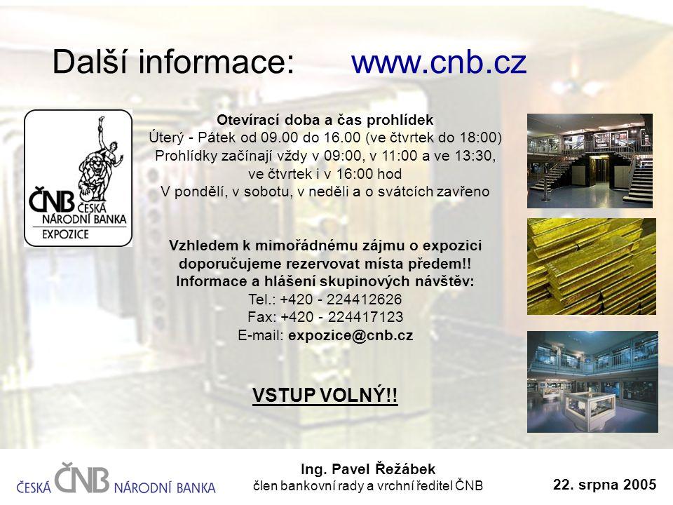 Další informace: www.cnb.cz