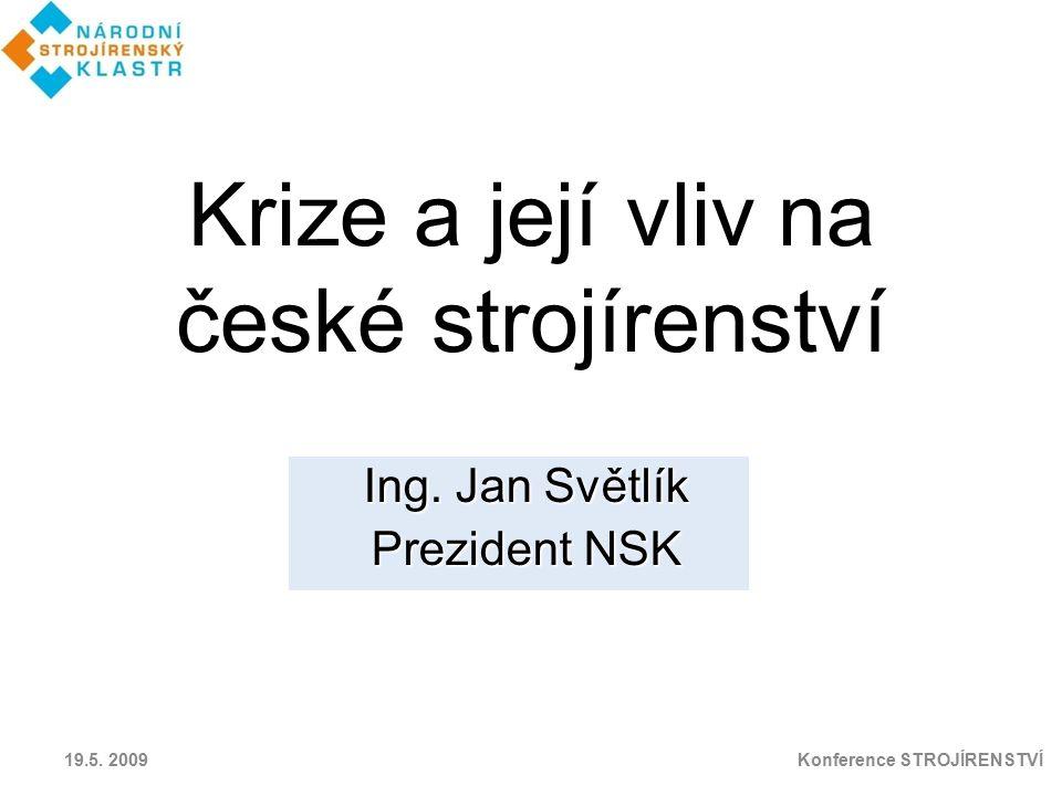 Krize a její vliv na české strojírenství