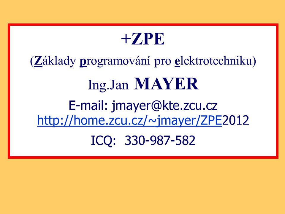 +ZPE Ing.Jan MAYER (Základy programování pro elektrotechniku)