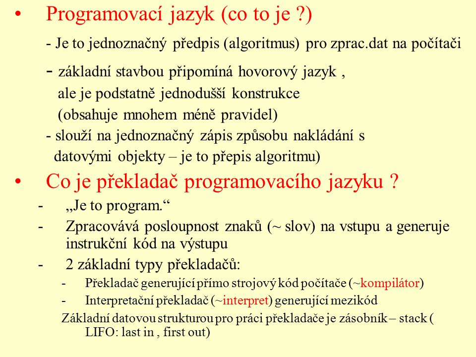 Programovací jazyk (co to je )