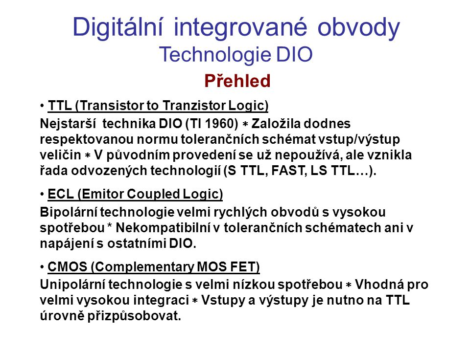 Digitální integrované obvody Technologie DIO