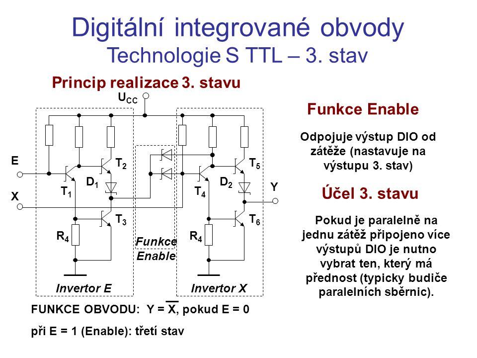 Digitální integrované obvody Technologie S TTL – 3. stav