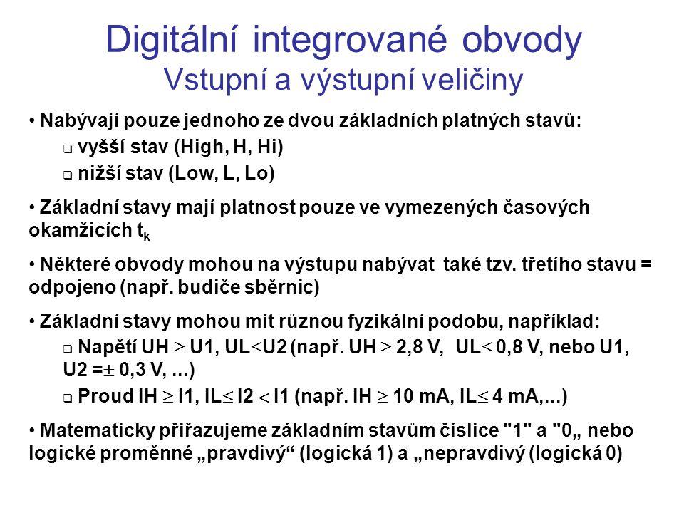 Digitální integrované obvody Vstupní a výstupní veličiny