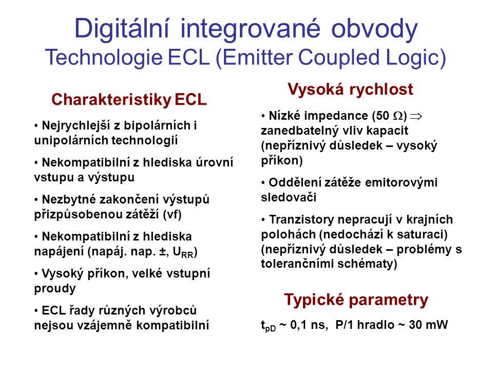 Digitální integrované obvody Technologie ECL (Emitter Coupled Logic)