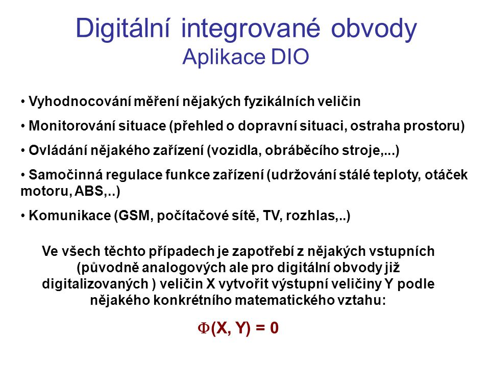 Digitální integrované obvody Aplikace DIO