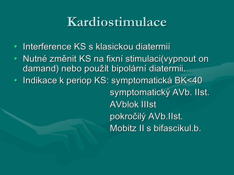Kardiostimulace Interference KS s klasickou diatermií