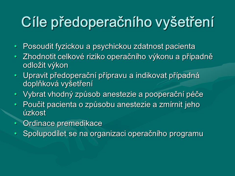 Cíle předoperačního vyšetření