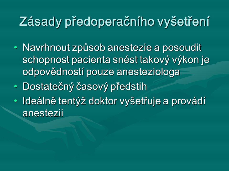 Zásady předoperačního vyšetření