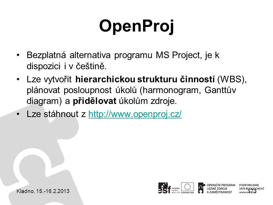 OpenProj Bezplatná alternativa programu MS Project, je k dispozici i v češtině.