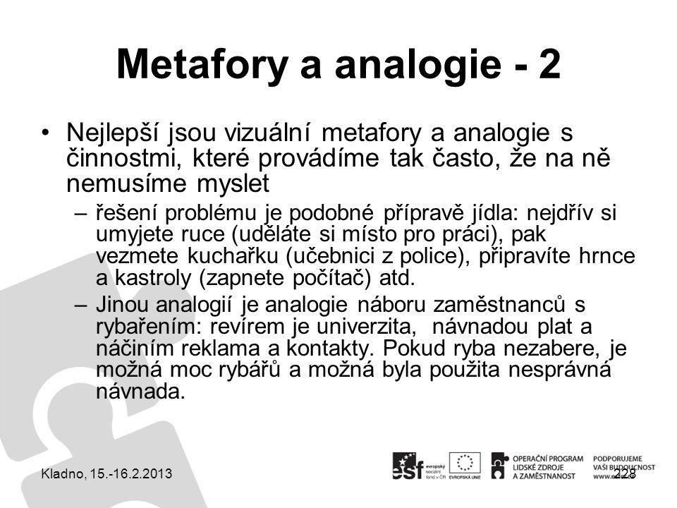 Metafory a analogie - 2 Nejlepší jsou vizuální metafory a analogie s činnostmi, které provádíme tak často, že na ně nemusíme myslet.
