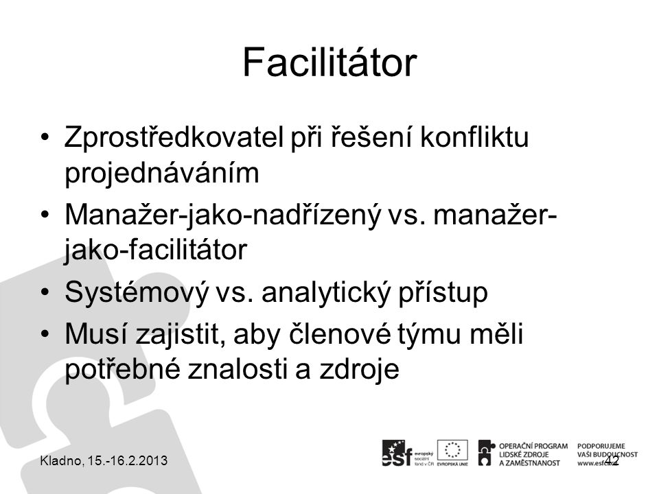 Facilitátor Zprostředkovatel při řešení konfliktu projednáváním