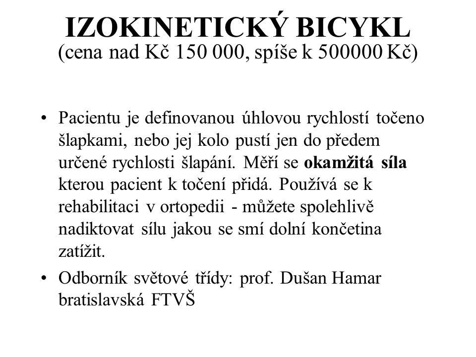 IZOKINETICKÝ BICYKL (cena nad Kč 150 000, spíše k 500000 Kč)