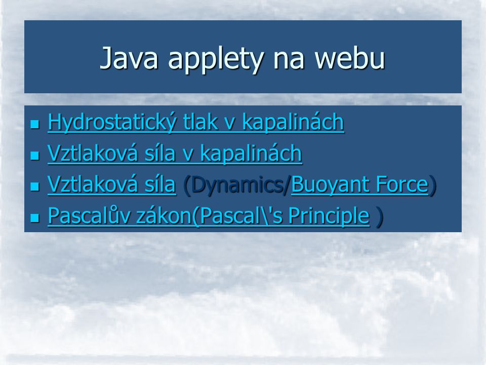 Java applety na webu Hydrostatický tlak v kapalinách