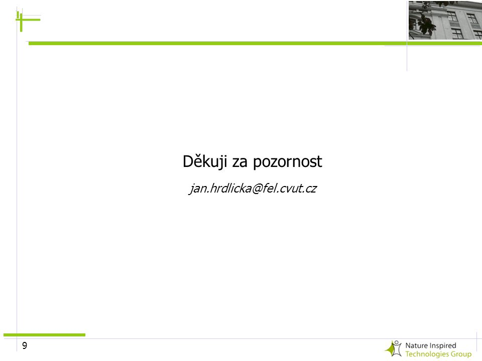 Děkuji za pozornost jan.hrdlicka@fel.cvut.cz