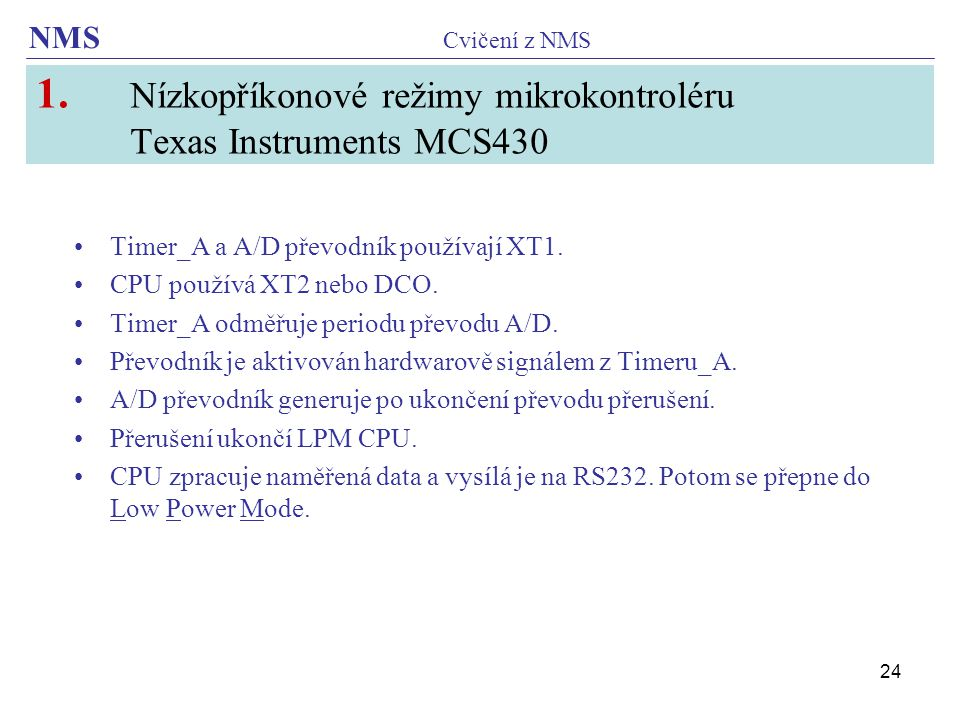 1. Nízkopříkonové režimy mikrokontroléru Texas Instruments MCS430