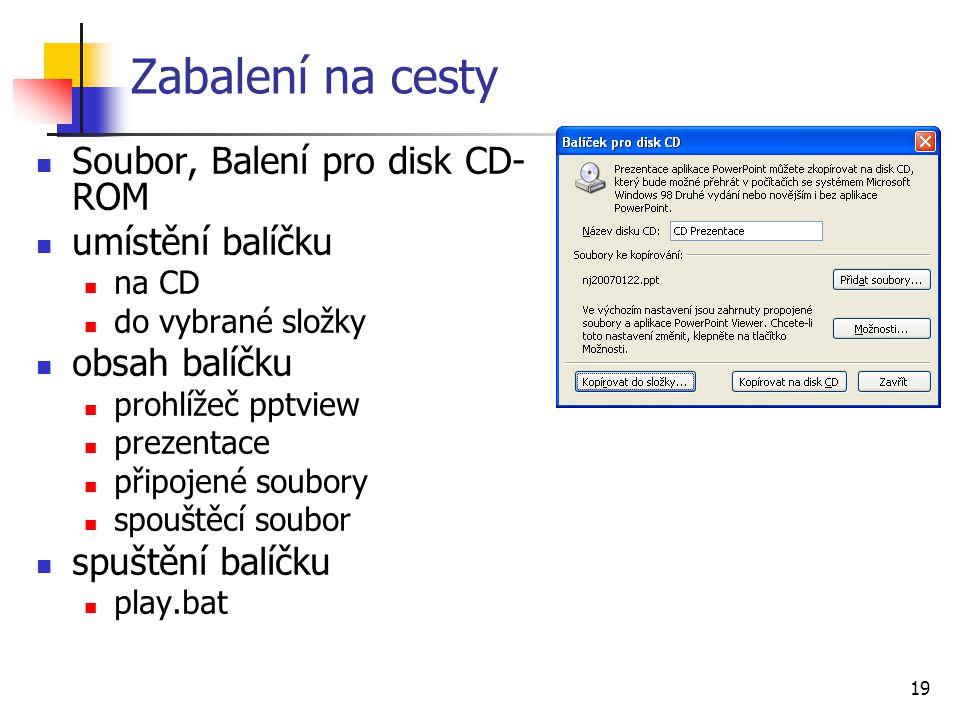 Zabalení na cesty Soubor, Balení pro disk CD-ROM umístění balíčku