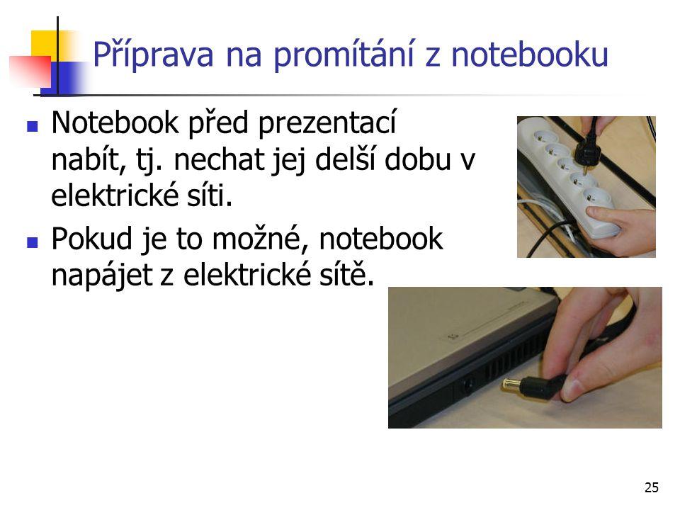Příprava na promítání z notebooku