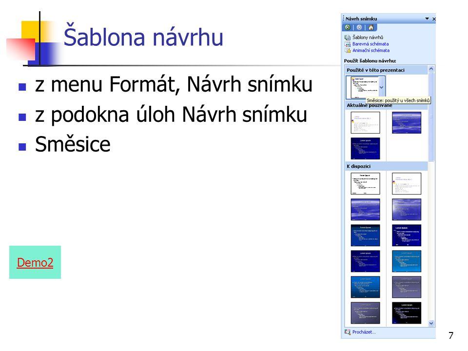 Šablona návrhu z menu Formát, Návrh snímku z podokna úloh Návrh snímku