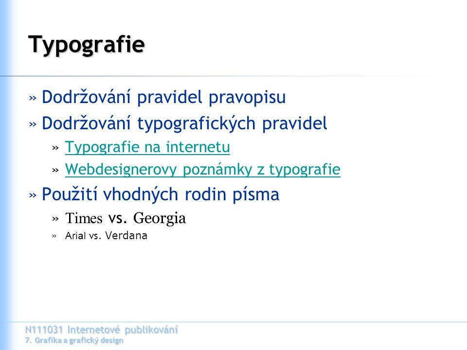 Typografie Dodržování pravidel pravopisu