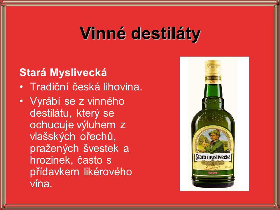 Vinné destiláty Stará Myslivecká Tradiční česká lihovina.