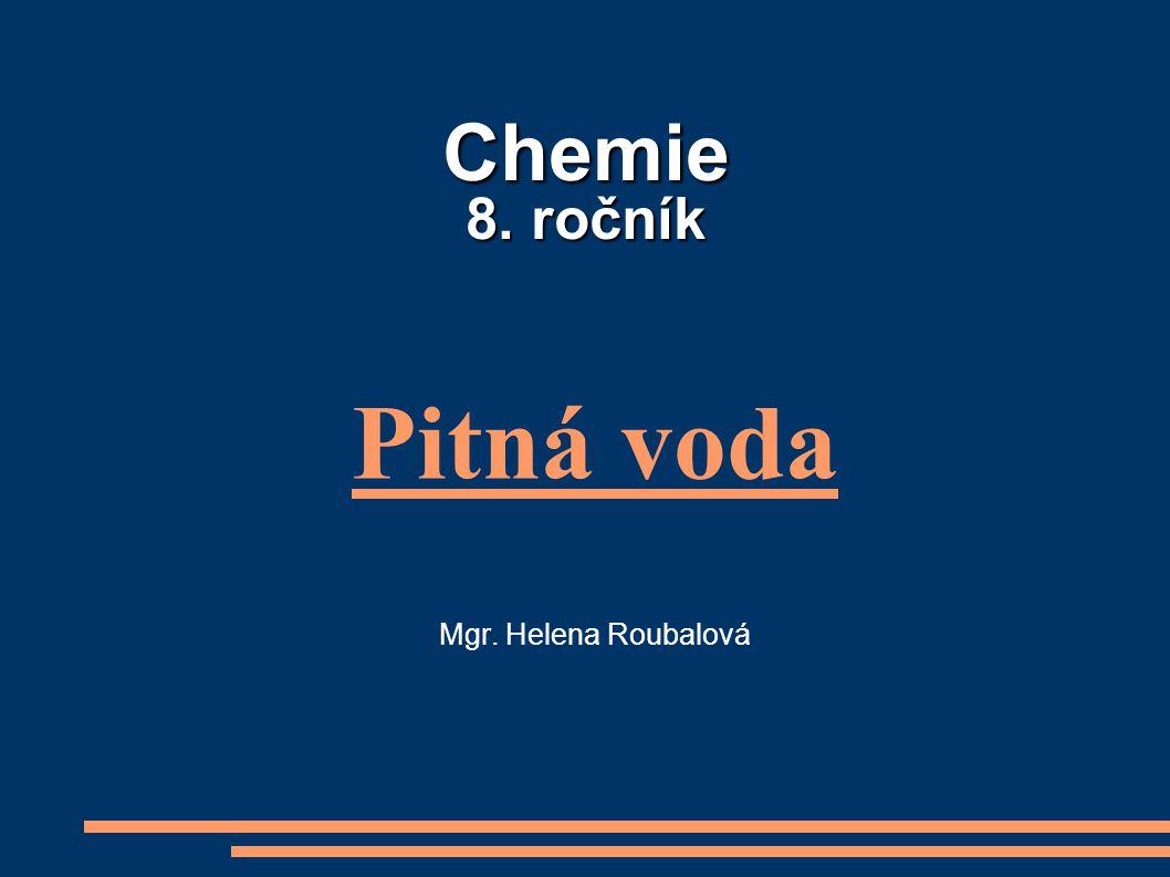Pitná voda Mgr. Helena Roubalová