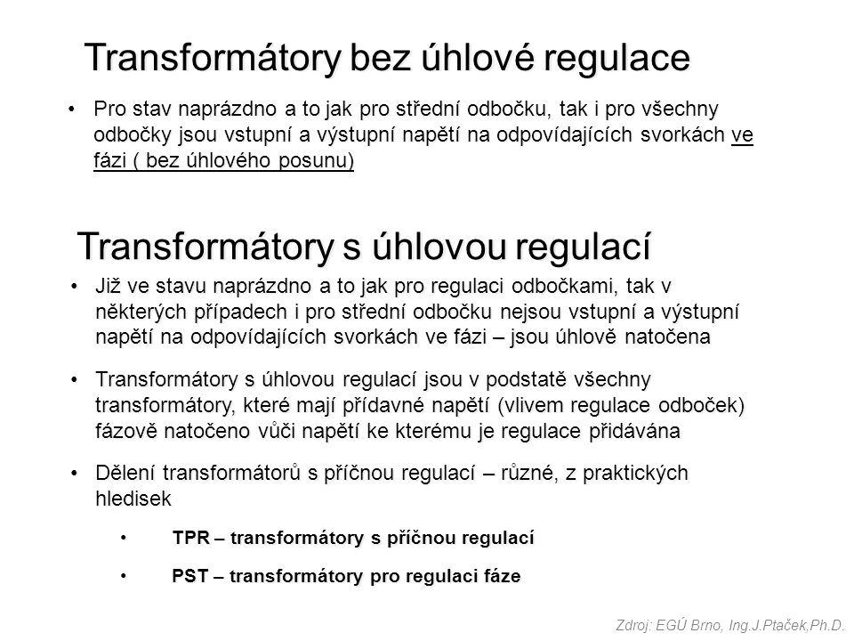 Transformátory bez úhlové regulace