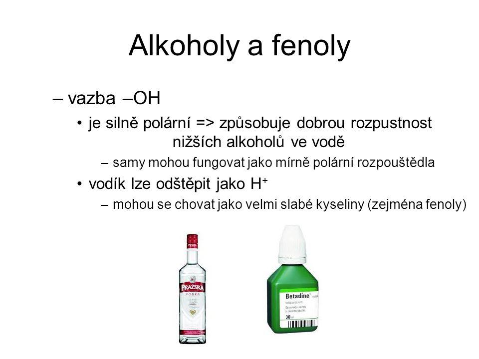 Alkoholy a fenoly vazba –OH