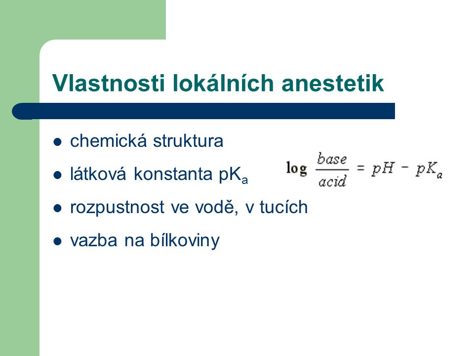 Vlastnosti lokálních anestetik