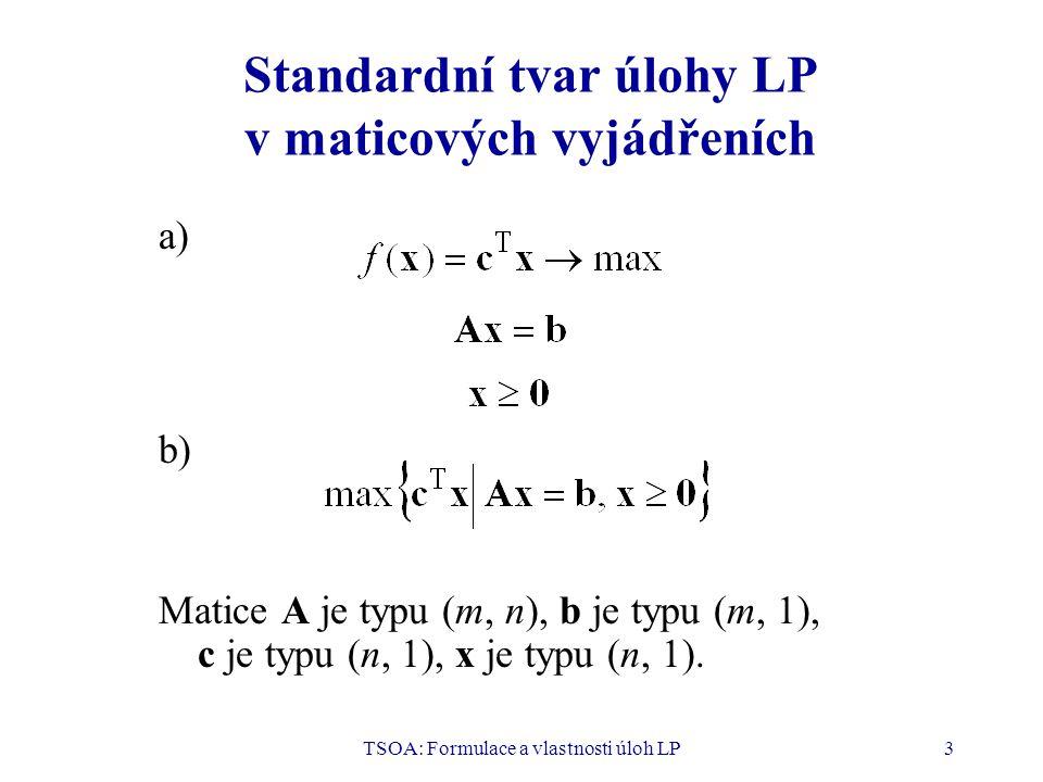 Standardní tvar úlohy LP v maticových vyjádřeních